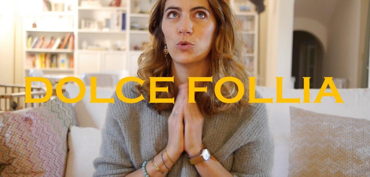 La DOLCE FOLLIA débarque sur mon blog !