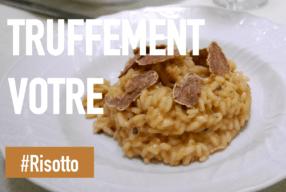 Truffement Votre Ep.4, le risotto à la truffe avec Savini Tartufi