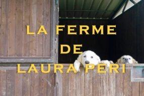ITALIAN MOMENT, la ferme de Laura Peri